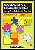 Temas de didáctica y organización escolar para el profesorado de Educación Secundaria (EDUCACION SECUNDARIA OBLIGATORIA)
