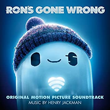 Ron's Gone Wrong (Original Motion Picture Soundtrack)