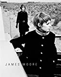Image of James Moore: Photographs 1962-2006
