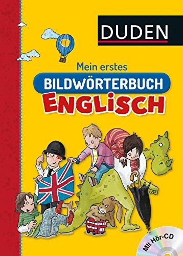 Mein erstes Bildwörterbuch Englisch (DUDEN Kinderwissen Kindergarten)