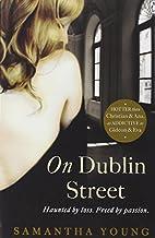 On Dublin Street (On Dublin Street 1) by Samantha Young (2013-01-17)
