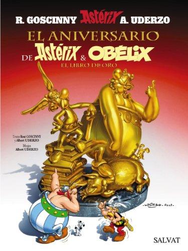 El aniversario de Astérix y Obélix. El libro de oro