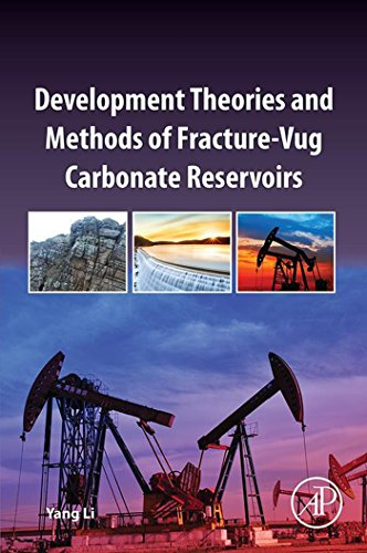 Development Theories and Methods of Fracture-Vug Carbonate Reservoirs (English...