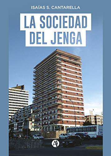 La sociedad del jenga eBook: Cantarella, Isaías S.: Amazon.es: Tienda Kindle