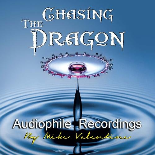 Chasing the Dragon Audiophile Recor…