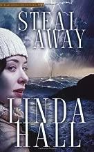 Steal Away (Teri Blake-Addison Mysteries) by Linda Hall (1-Jan-2009) Paperback