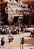 Pioneering Generations: The Utica College Story, 1946-1996
