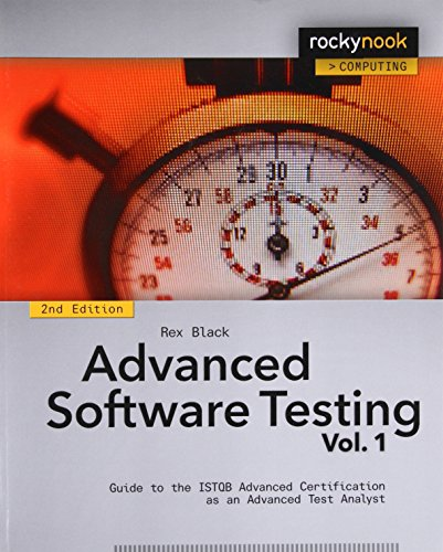 Download Advanced Software Testing - Vol. 1, 2nd Edition: Guide to the ISTQB Advanced Certification as an Advanced Test Analyst 1937538680