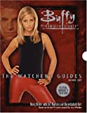Buffy : The Watcher's Guides Boxed Set (Buffy the Vampire Slayer)