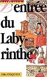 L'ENTREE DU LABYRINTHE OU INTRODUCTION A L'ALCHIMIE SUIVIE DES RECREATIONS HERMETIQUES ET DES SCHOLIES. Deux manuscrits d'alchimie du XIXème siècle