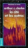 La Cité et les Astres - Denoël - 15/02/1994