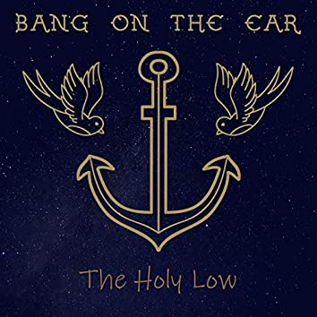 The Holy Low