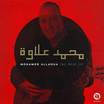 The Best Of Mohamed Allaoua