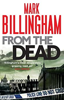 From The Dead (Tom Thorne Novels Book 9) by [Mark Billingham]