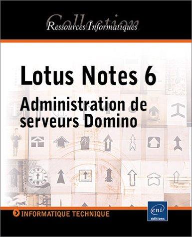 Lotus Notes 6 Administration De Serveurs Domino