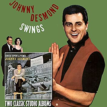 Once Upon a Time / Johnny Desmond Swings