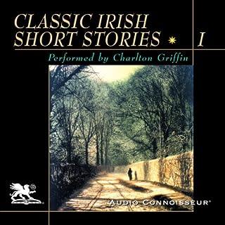 Classic Irish Short Stories, Volume 1 cover art