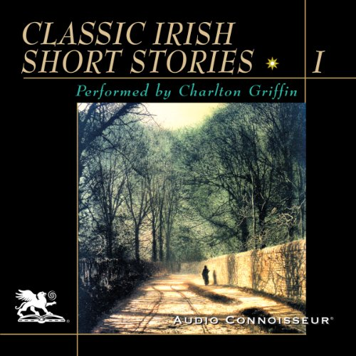 Classic Irish Short Stories, Volume 1 audiobook cover art