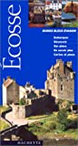 Guide Bleu Évasion - Écosse