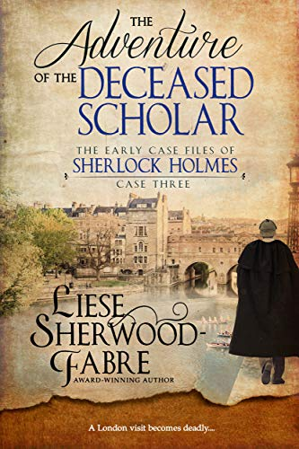 The Adventure Of The Deceased Scholar by Liese A Sherwood-Fabre ebook deal