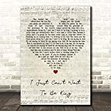 I Just Can't Wait to Be King Script Heart Song Lyric Print