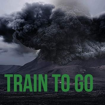 Train to Go (feat. Doble-A, JJ, G.B Tribuvelli & Henny Beema)