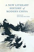 A New Literary History of Modern China