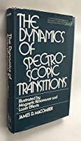 Dynamics of Spectroscopic Transitions: Illustrated by Magnetic Resonance and Laser Effects