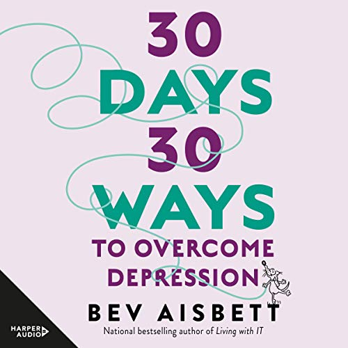 30 Days 30 Ways to Overcome Depression cover art