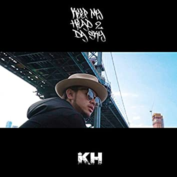 Keep My Head 2 Da Sky (Re-Master Version)