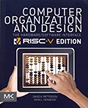 Computer Organization and Design RISC-V Edition: The Hardware Software Interface (The Morgan Kaufmann Series in Computer A...