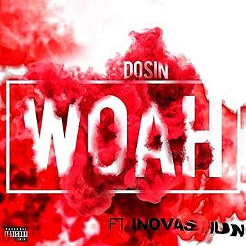 Woah (feat. Inovashun)