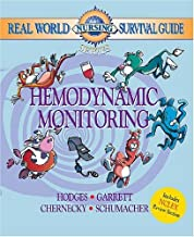 Real World Nursing Survival Guide: Hemodynamic Monitoring (Saunders Nursing Survival Guide)