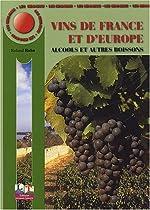 Les Mini-Maxi - Vins de France et d'Europe, Alcools et Autres Boissons, CAP, BEP, Baccalauréats professionnels et technologiques de Roland Rohn