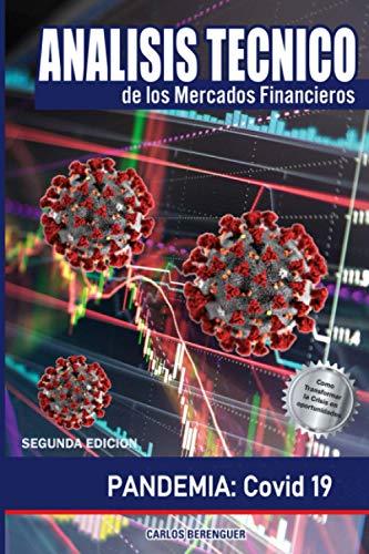 Análisis Técnico de los Mercados Financieros: (B&W) PANDEMIA: Covid 19