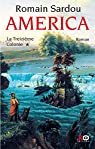 America, Tome 1 : La Treizième Colonie par Sardou