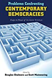 Problems Confronting Contemporary Democracies: Essays in Honor of Alfred Stepan (Kellogg Institute Series on Democracy and Development)