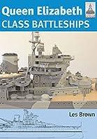 Queen Elizabeth Class Battleships (Shipcraft)
