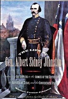 The Life of General Albert Sidney Johnston
