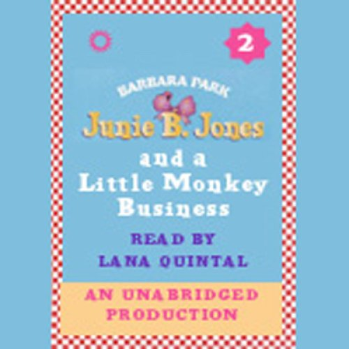 Junie B. Jones and a Little Monkey Business: Junie B. Jones #2