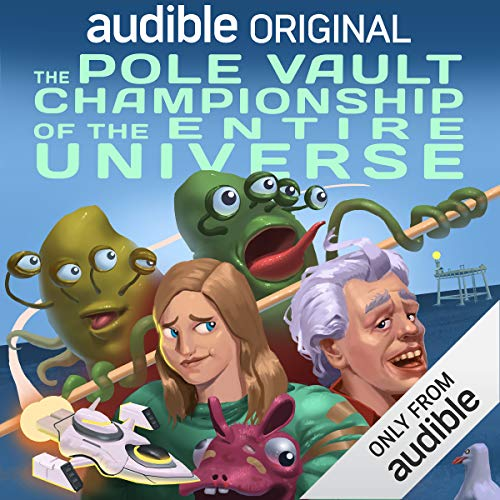 The Pole Vault Championship of the Entire Universe audiobook cover art
