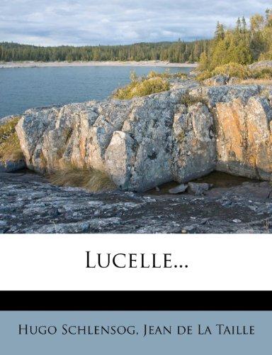 Lucelle...