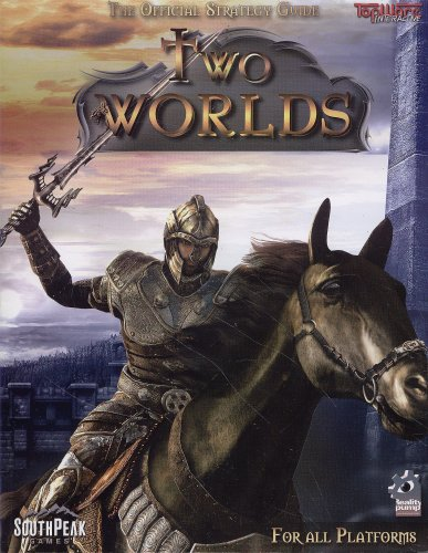 Two Worlds - the Official Strategy Guide