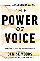 The Power of Voice: A Guide to Making Yourself Heard
