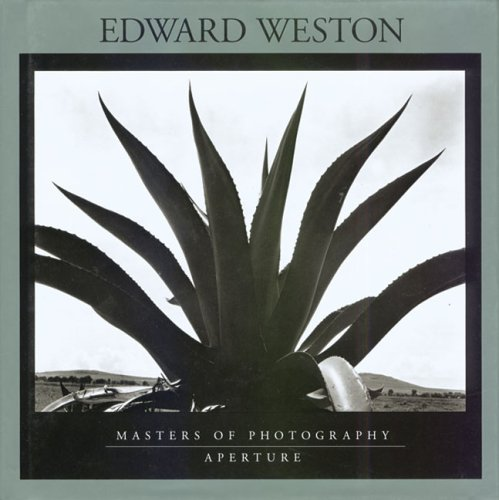 Edward Weston: Masters of Photography Series (Aperture Masters of Photography)