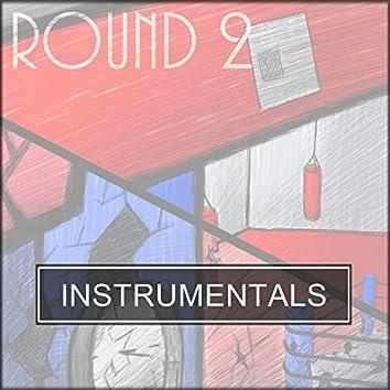 Round 2 (Instrumentals)