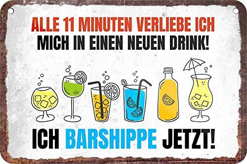 """Blechschilder Lustiger Alkohol Bier Cocktail Trink Spruch: """"ALLE 11 Minuten VERLIEBE ICH Mich IN EINEN NEUEN Drink!"""" Deko Hängeschild Türschild Metallschild Schild 18x12 cm Witzige Geschenkidee"""