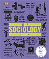 The Sociology Book: Big Ideas Simply Explained Front Cover
