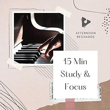 15 Min Study & Focus