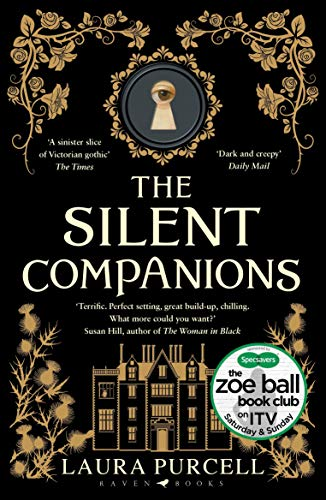 The Silent Companions: The perfect spooky tale to curl up with this winter (English Edition)